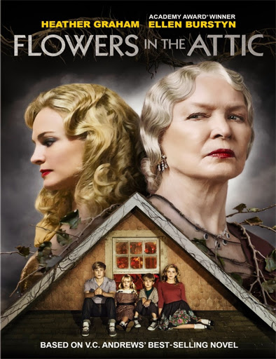 Flowers In The Attic - PelisPelis.co