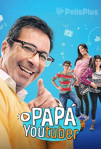 Papá Youtuber - PelisPelis.co