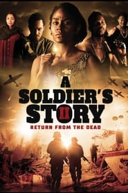 A Soldier's Story 2: Return From The Dead - PelisPelis.co